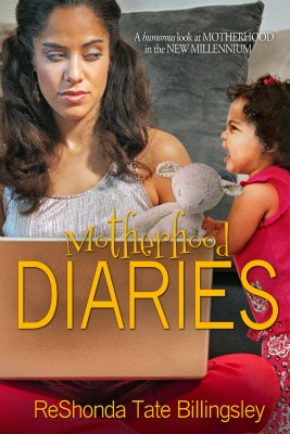The Motherhood Diaries: A Humorous Look At Raising Kids In the New Millenium